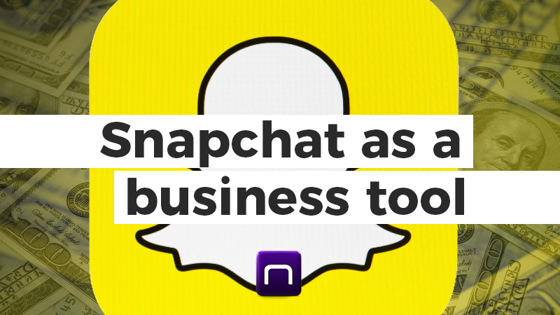 Snapchat as a Powerful Business Tool