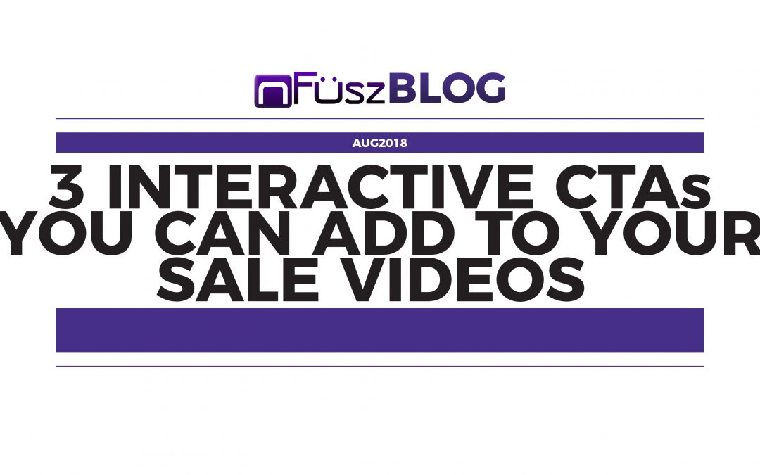 3 Interactive CTAs You Can Add to Your Sales Videos